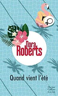 Quand vient l'été par Nora Roberts