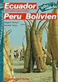 Ecuador, Galapagosinseln, Peru, Bolivien selbst entdecken