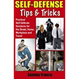 Self Defense Tips and Tricks by Sammy Franco (2014-05-21)