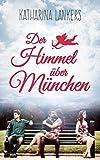 Der Himmel über München (Liebesroman)