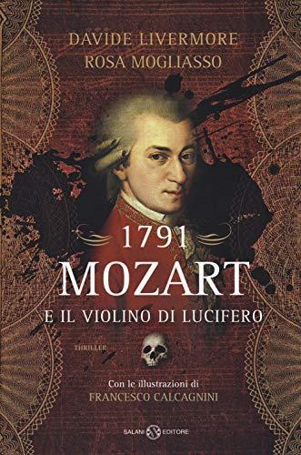 1791. Mozart e il violino di Lucifero (Romanzo) por Davide Livermore