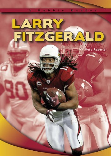 Larry Fitzgerald (Robbie Readers: Biographies)