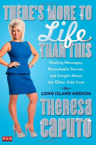 There's More to Life Than This: Healing Messages, Remarkable Stories, and Insight About the Other Side from the Long Island Medium hier kaufen
