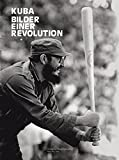 Kuba. Bilder einer Revolution - Harald Falckenberg, Roberto Salas, Osvaldo Salas