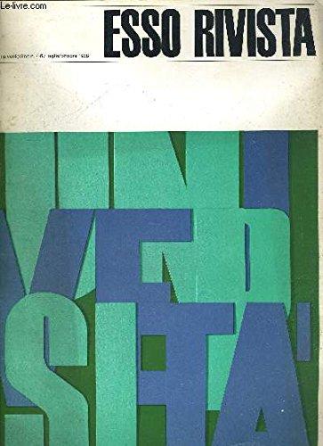 ESSO RIVISTA N°4-5. LUGLIO/OTTOBRE 1968. STUDENTI UNIVERSITA E SOCIETA INDUSTRIALE. I FATTI / LE IDEE / GEOGRAFIA DELLA PROTESTA / STUDENTI E DEMOCRAZIA / SCUOLA E PROGRAMMAZIONE / UNIVERSITA E SOCIETA INDUSTRIALE. OUVRAGE EN ITALIEN AVEC UNE PAGE EN FR