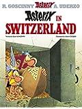 Asterix in Switzerland: Album 16 (Asterix (Orion Paperback))