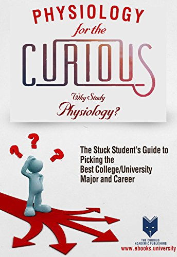 Physiology for the Curious: Why Study Physiology? (The Greatest Story Ever Told...