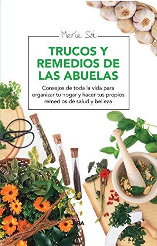 Trucos y remedios de las abuelas (OTROS INTEGRAL) por María Sol