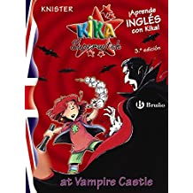Kika Superwitch at Vampire Castle (Castellano - A Partir De 10 Años - Libros En Inglés - Kika Superwitch)