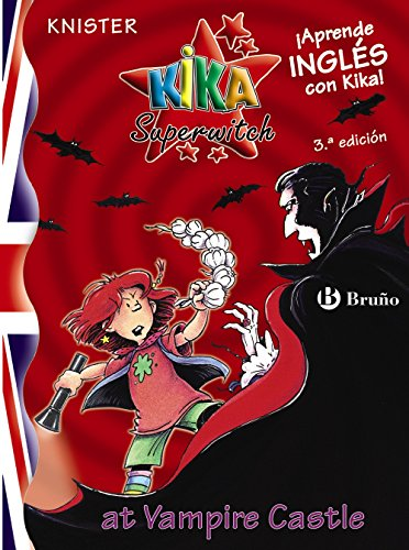 kika-superwitch-at-vampire-castle-castellano-a-partir-de-10-anos-libros-en-ingles-kika-superwitch