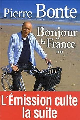 Bonjour la France la suite