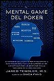 Image de Il Mental Game Del Poker: Strategie collaudate per migliorare il controllo del tilt, la sicurezza di sé, la motivazione, la gestione della varianza e