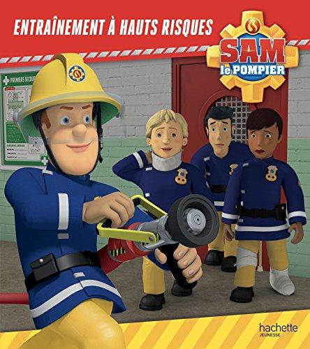 Sam le pompier - Entraînement à hauts risques