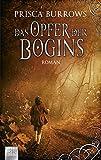 Das Opfer der Bogins: Roman (Fantasy. Bastei Lübbe Taschenbücher)