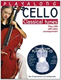 Playalong Cello: Classical Tunes (Incl. CD): Noten, Sammelband, Bundle, CD für Cello