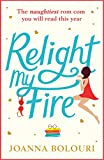 Relight My Fire by Joanna Bolouri