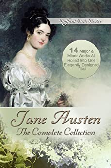 Jane Austen: The Complete Collection (With Active Table of Contents) (English Edition) par [Austen, Jane]
