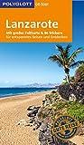 POLYGLOTT on tour Reiseführer Lanzarote: Mit großer Faltkarte und 80 Stickern - Susanne Lipps