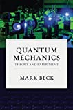 Quantum Mechanics: Theory and Experiment