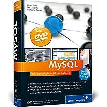 MySQL: Das Handbuch für Administratoren (Galileo Computing)