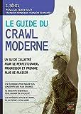 Le Guide du crawl moderne