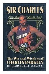 Sir Charles: The Wit and Wisdom of Charles Barkley First edition by Barkley, Charles, Reilly, Rick (1994) Gebundene Ausgabe