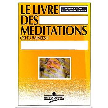 Le Livre des méditations. 'Le Livre orange'