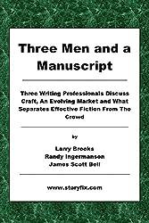 Three Men and a Manuscript: Three Writing