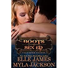 Boots & Sex Ed (Ugly Stick Saloon Book 2)