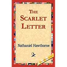 The Scarlet Letter (1st World Library Classics) by Hawthorne, Nathaniel (2006) Hardcover