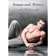 Frauen und Männer - eine Bilderreihe -  (Posterbuch DIN A4 hoch): Digital gestaltetes Posterbuch mit Frauen und Männer  Posterbuch, 14 Seiten (CALVENDO Menschen)