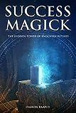 Success Magick: The Hidden Power of Enochian Rituals (English Edition)