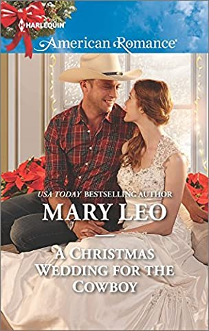 A Christmas Wedding for the Cowboy (Harlequin American Romance) by Mary Leo (2015-12-01)