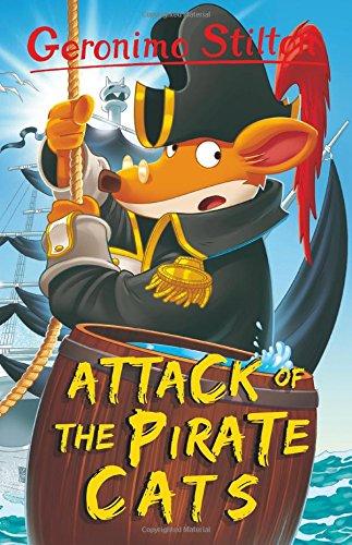 Attack of the Pirate Cats (Geronimo Stilton) por Geronimo Stilton