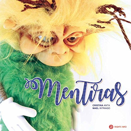MENTIRAS: El duende Tru por Cristina Anta