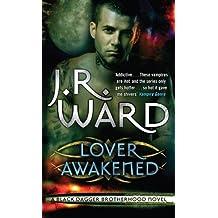 Lover Awakened: Number 3 in series (Black Dagger Brotherhood Series) (English Edition)