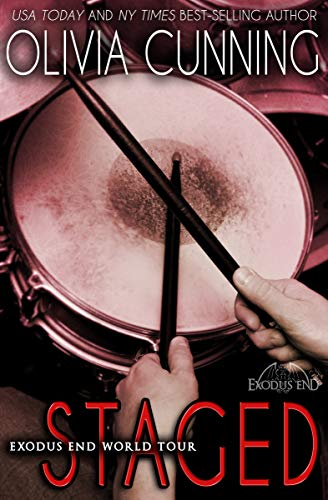 Staged (Exodus End World Tour Book 3) by [Cunning, Olivia]
