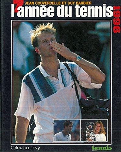 L'annee du tennis 1996. par COUVERCELLE Jean - BARBIER Guy -