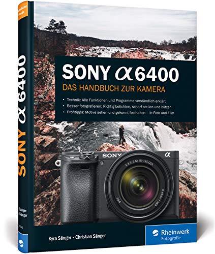 Sony a6400: Das Handbuch zur Kamera