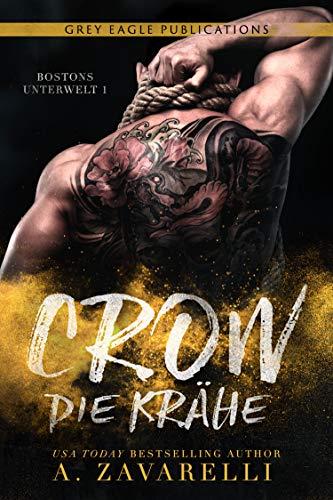 Crow – Die Krähe (Bostons Unterwelt 1)