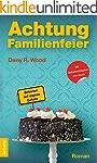 Achtung Familienfeier: Betreten auf e...