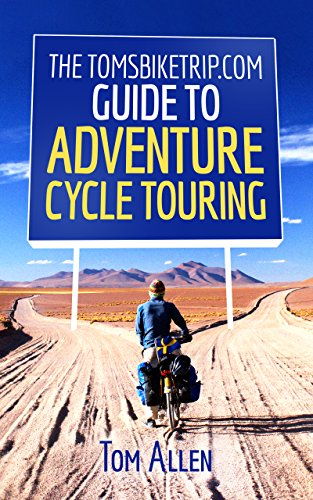 the-tomsbiketripcom-guide-to-adventure-cycle-touring