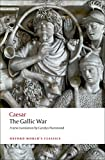 The Gallic War (Oxford World's Classics)