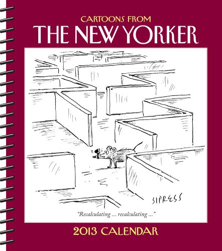 Cartoons from the New Yorker Weekly Planner 2013 Calendar
