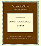Psychological Types (Collected Works of C.G. Jung)