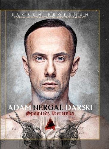 Spowiedz heretyka. Sacrum Profanum (polish) by Weltrowski Piotr, Azarewicz Krzysztof Nergal Darski Adam (2012-08-02)