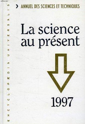 La science au present, 1997