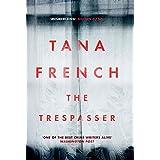 The Trespasser: Dublin Murder Squad:  6.  Winner of Crime Fiction Book of the Year - Irish Book Awards