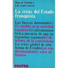 La crisis del Estado franquista