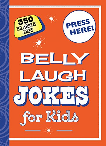 Belly Laugh Jokes for Kids: 350 Hilarious Jokes (English Edition)